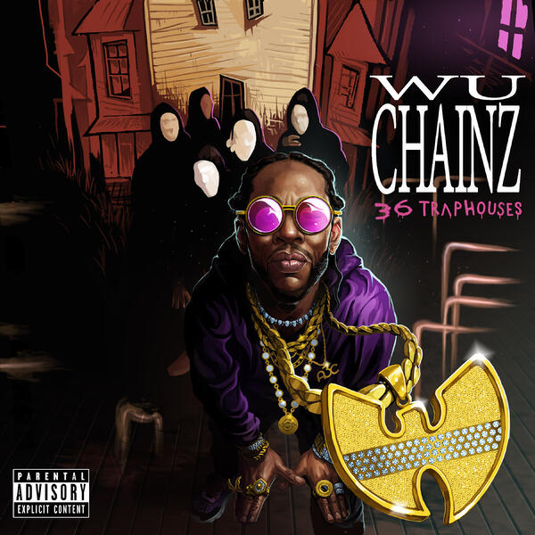 Wu-Chainz 36 Trap Houses FINAL Cover